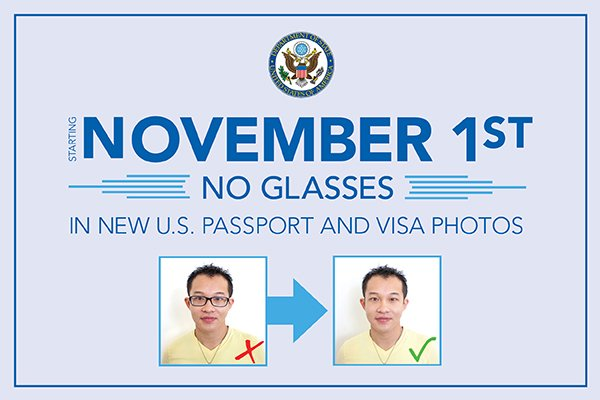 Some of the new rules for US passport renewal include not wearing glasses in your photo.