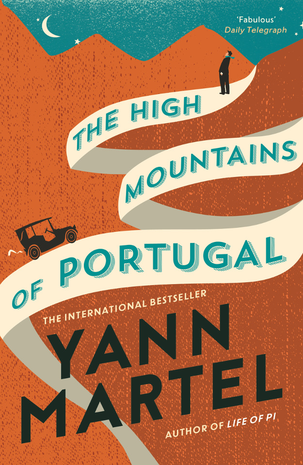 The High Mountains of Portugal, Yann Martel.