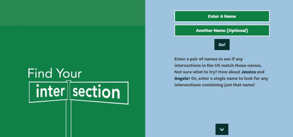 The online tool Crossing.us allows you to enter in two names to find an intersection